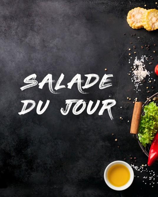 Salade du jour:  Salade de chèvre panés, bacon, jambon cru, avocat, tomates cerise,carottes...