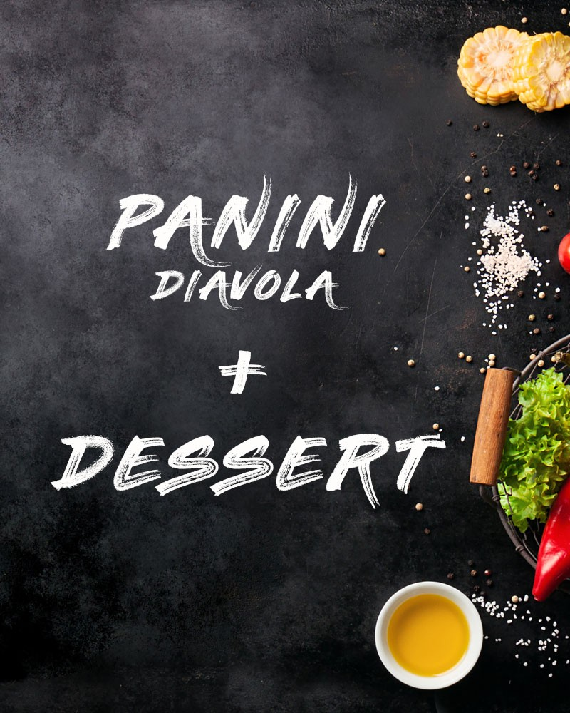 Panini Andalou + Dessert